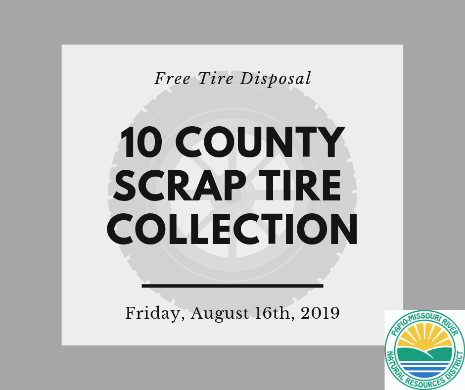 10 County Scrap Tire Collection on August 16 - Papio NRD
